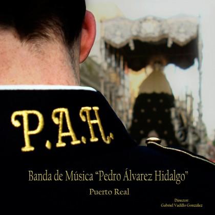 disco marchas procesionales, 'P.A.H.', banda de música Pedro Álvarez Hidalgo,