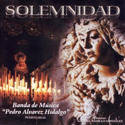 disco, 'solemnidad', banda de música Pedro Álvarez Hidalgo,